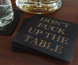 Don't F Up The Table Coasters