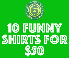 SALE: 10 Funny Shirts For $50
