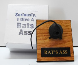 Give a Rats Ass Plaque